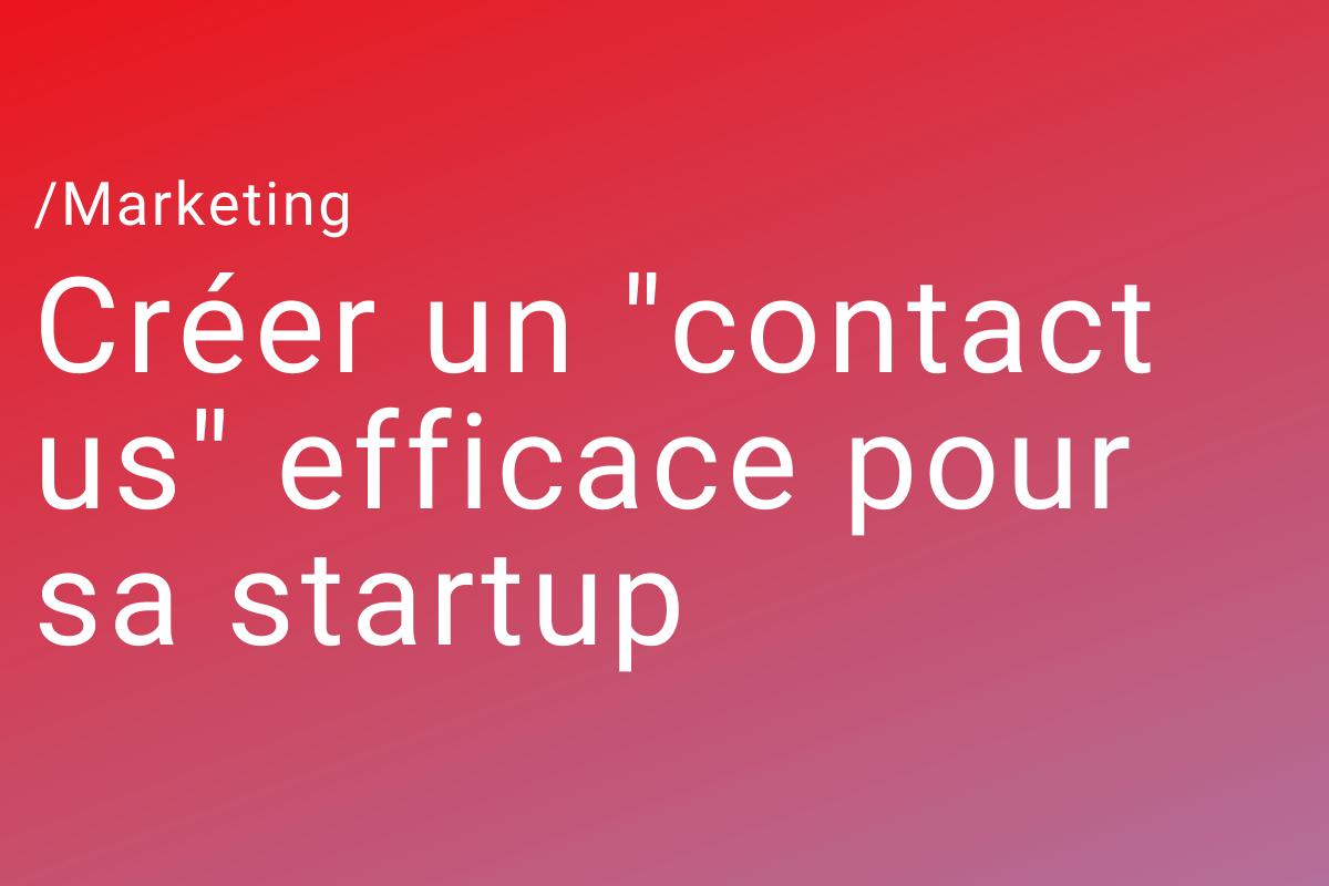 """Créer un """"contact us"""" efficace pour sa startup"""