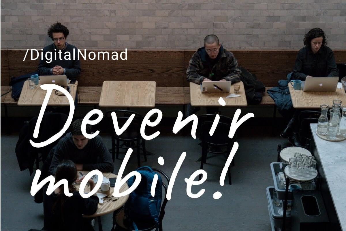 Devenir mobile